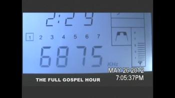 The Full Gospel Hour Reception Report