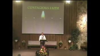 Contagious Faith ~ Sept. 19, 2010