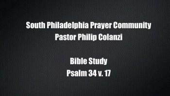 SPPC Bible Study - Psalm 34 v. 17