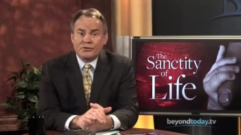 Beyond Today -- Sanctity of Life