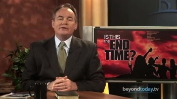 Beyond Today -- Is This the End Time?