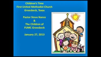 FUMC Children's Time - 01/27/2013
