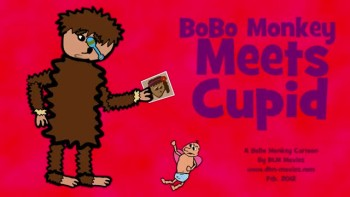 BoBo Monkey Meets Cupid (A BoBo Monkey Cartoon)