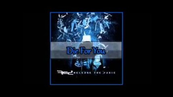 RED-Die for you