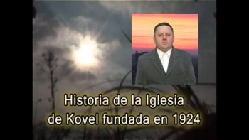 Historia de la Iglesia de Kovel fundada en 1924 / Esp.