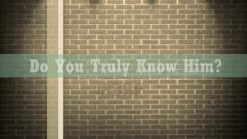 Do You Know God? - Pastor Mark Ardois