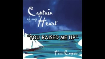 You Raised Me Up - Tim Cooper
