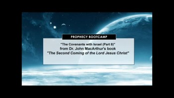 Breaking Prophecy News; The Covenants with Israel, Part 8 (The Prophet Daniel's Report #148)