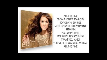 Britt Nicole - All This Time (Official Lyric Video)