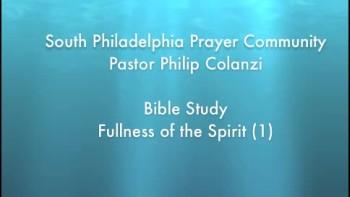 SPPC Bible Study - Fullness of the Spirit (1)
