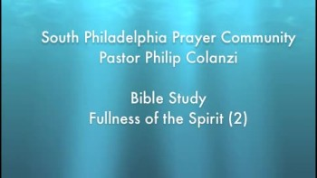 SPPC Bible Study - Fullness of the Spirit (2)