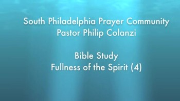 SPPC Bible Study - Fullness of the Spirit (4)