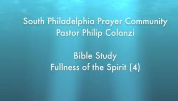 SPPC Bible Study - Fullness of the Spirit (4)