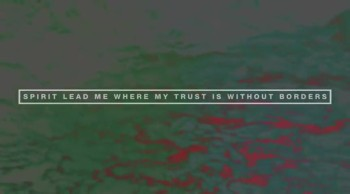 Hillsong United- Oceans(Where Feet May Fail)