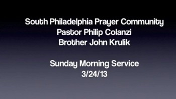 SPPC Sunday Morning Service - 3/24/13