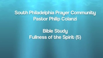 SPPC Bible Study - Fullness of the Spirit (5)