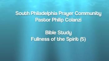 SPPC Bible Study - Fullness of the Spirit (5)