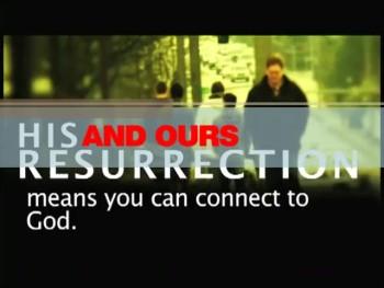His Resurrection & Ours (Heartland/Beamer)