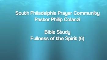 SPPC Bible Study - Fullness of the Spirit (6)