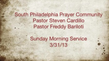 SPPC Sunday Morning Service - 3/31/13