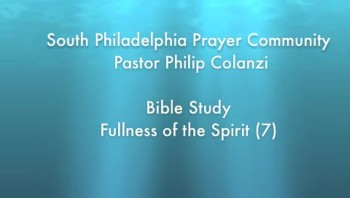 SPPC Bible Study - Fullness of the Spirit (7)