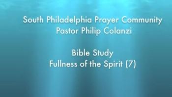 SPPC Bible Study - Fullness of the Spirit (7)