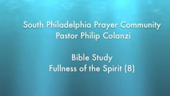 SPPC Bible Study - Fullness of the Spirit (8)