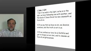 1 John 1 - Do Christians Sin? Do Christians have Sin?