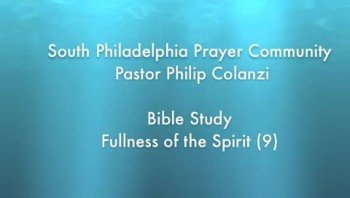 SPPC Bible Study - Fullness of the Spirit (9)