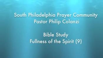 SPPC Bible Study - Fullness of the Spirit (9)