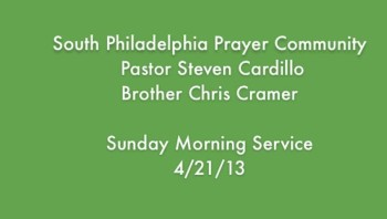 SPPC Sunday Morning Service - 4/21/13