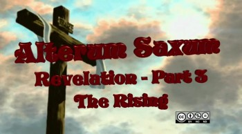 Revelation Part 3 - The Rising