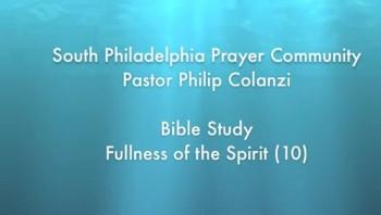 SPPC Bible Study - Fullness of the Spirit (10)