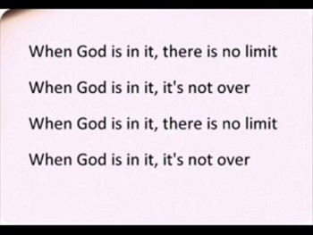 It's Not Over (When God Is In It)- by Israel & New Breed, (Lyrics Video)