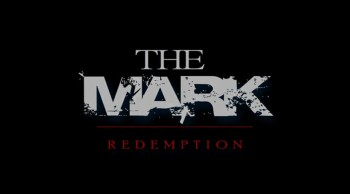 The Mark 2: Redemption - Official Trailer