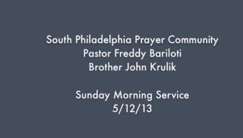 SPPC Sunday Morning Service - 5/12/13
