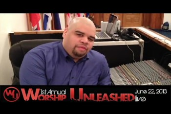 Ricardo Guzman Jr. Invites You to Worship Unleashed 2013