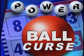 Power Ball Curse !