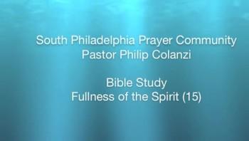 SPPC Bible Study - Fullness of the Spirit (15)