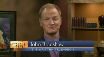 """When Bad Things Are Good"" (Every Word with John Bradshaw)"