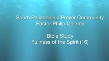 SPPC Bible Study - Fullness of the Spirit (16)