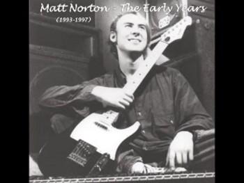 Devotion Wisdome and Love - Matt Norton - 06 - The Early Years