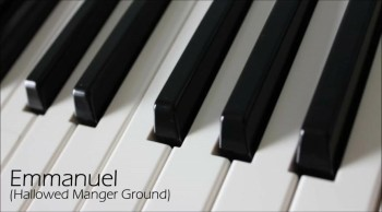 Emmanuel - Hallowed Manger Ground - Piano Accompaniment