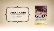 Xulon Press book Who is God? | L.A. Leniston