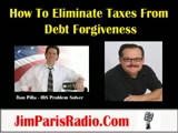 1099-C How To Eliminate Taxes On Debt Forgiveness - James L. Paris