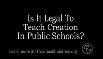 The Bible & Creation: Is It Legal To Teach Creation In Public Schools?
