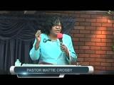 Pastor Mattie Crosby     9-1-13   PT1
