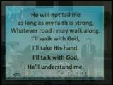 I'll Walk With GOD  2011年07月31日