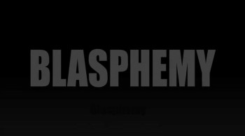 Blasphemy Against the Spirit (Video Jam)