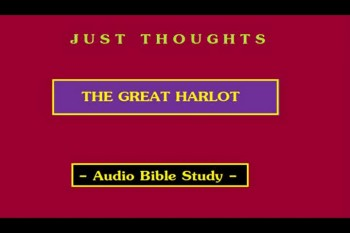 Just Thoughts - The Great Harlot